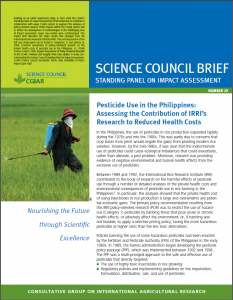 """In the Philippines, the use of pesticides in rice production expanded rapidly during the 1970s and into the 1980s partly due to concerns that crop losses from pests would negate the gains from planting modern rice varieties. However, by the mid-1980s, it was clear that the indiscriminate use of pesticides could cause ecological imbalances that could exacerbate, rather than alleviate, a pest problem. Moreover, research was providing evidence of negative environmental and human health effects from the excessive use of pesticides. Between 1989 and 1992, IRRI contributed to the body of research on the harmful effects of pesticide use through a number of detailed analyses of the private health costs and environmental consequences of pesticide use in rice farming in the Philippines. The analyses showed that the private health cost of using insecticides in rice production is large and overwhelms any potential economic gains. The primary policy recommendation resulting from this IRRI policy-oriented research was to restrict the use of hazardous pesticides by banning those that pose acute or chronic health effects, or adversely affect the environment; or, if banning was not feasible, to apply a selective pricing policy, taxing the more hazardous pesticides at higher rates than the less toxic alternatives. <a href=""""http://www.fao.org/docs/eims/upload/256849/Brief2029(IRRI)-pr(2)F_l-r.pdf target="""" rel=""""noopener"""">Read the fullCGIAR report.</a>"""